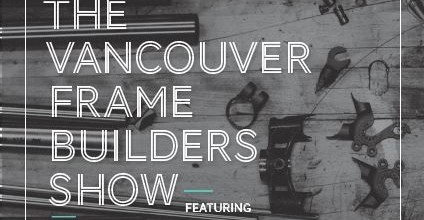 Vancouver Frame Builders Show